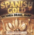 Spanish Gold (CD, Jun-2002, Well-Tempered Productions)