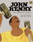 John Henry, an American Legend by Ezra Jack Keats (Hardback, 1987)