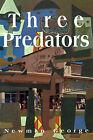 Three Predators by Newman George (Paperback / softback, 2001)