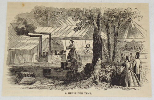1881 magazine engraving PEOPLE WORK AND GATHER OUTSIDE OF RELIGIOUS TENT