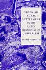 Frankish Rural Settlement in the Latin Kingdom of Jerusalem by Ronnie Ellenblum (Paperback, 2002)