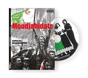 MOUDJAHIDATE DVD réalisatrice alexandra dols indépendance de l'Algérie