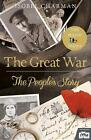 The Great War von Isobel Charman (2014, Gebundene Ausgabe)