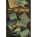 Growing up in San Francisco and Other Stories an Anecdotal Autobiography Paperback – 6 Nov 2007