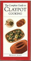 The Complete Guide To Claypot Cooking By Bridget Jones 1993