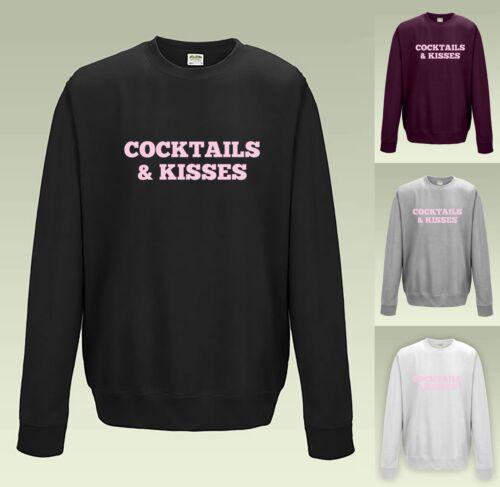 Cocktails /& Kisses Sweatshirt JH030 JUMPER SWEATER Slogan Statement Party Fun