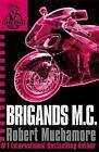 Brigands M. C. by Robert Muchamore (Paperback, 2009)