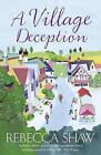 A Village Deception by Rebecca Shaw (Paperback, 2011)