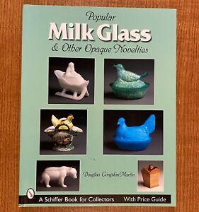 POPULAR-MILK-GLASS-amp-Other-Opaque-Novelties-by-Douglas-Congdon-Martin-LIKE-NEW