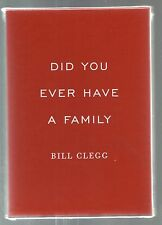 SIGNED Did You Ever Have a Family by Bill Clegg Limited Indiespensable Edition