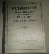 1939 Plymouth Commercial Car Truck PT 81 Parts List Preliminary