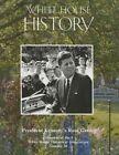 White House History 38 President Kennedy's Rose Garden by Tom Underwood (Paperback / softback, 2015)