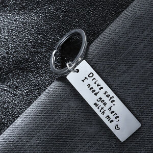 Drive-Safe-I-Need-You-Here-With-Me-Keychain-Keyring-Couple-Family-Lover-Key-Ring