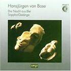 Hans-Jürgen von Bose - : Die Nacht aus Blei; Sappho-Gesänge (1993)