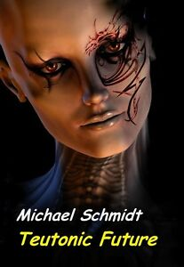 Ebook-Teutonic-Future-von-Michael-Schmidt
