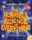 Horrible Science of Everything by Nick Arnold (Paperback, 2010)