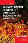 Emergency Response Handbook for Chemical and Biological Agents and Weapons by John R. Cashman (Hardback, 2008)