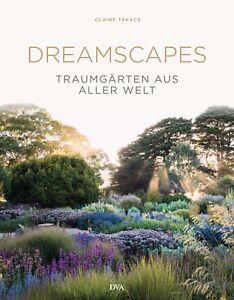 Dreamscapes-Traumgaerten-aus-aller-Welt