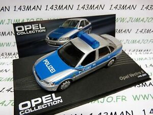 OPE45R-voiture-1-43-IXO-OPEL-collection-VECTRA-B-Polizei-police-1995-2002