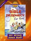 Bible Prophecy for Kids: Revelation 1-7 by Kay Arthur, Janna Arndt (Paperback, 2006)