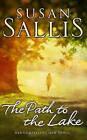 The Path to the Lake by Susan Sallis (Hardback, 2009)