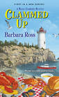 Clammed Up by Barbara Ross (Paperback, 2013)
