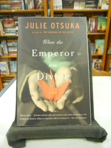 1 of 1 - When the Emperor Was Divine by Julie Otsuka - paperback