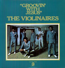 THE VIOLINAIRES Groovin With Jesus CHECKER RECORDS Sealed 180 Gram Vinyl LP