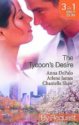 The Tycoon's Desire (Mills & Boon by Request), James, Arlene, Shaw, Chantelle, D