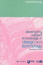 Developing Subject Knowledge in Design and Technology: Food Technology, , , Very