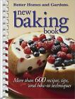 New Baking Book : More Than 600 Recipes, Tips, and How-to Techniques (2004, Spiral)