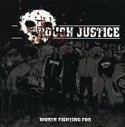 Worth Fighting For by Rough Justice (CD, Mar-2005, Blood Storm Records)