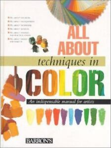 new BARRON'S All About techniques in COLOR art painting artist colour book