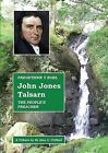 John Jones, Talsarn: Pregethwr Y Bobl / the People's Preacher by Alan Clifford (Paperback, 2013)