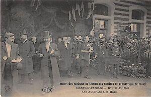 CPA-63-CLERMONT-FERRAND-FETE-FEDERALE-LES-AUTORITES-A-LA-GARE