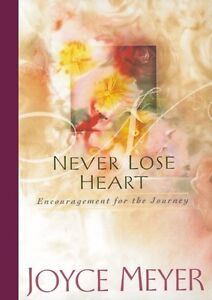 Never-Lose-Heart-Encouragement-for-the-Journey-by-Joyce-Meyer