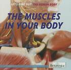The Muscles in Your Body by Bobi Martin (Paperback / softback, 2015)