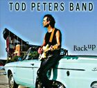 Back Up [Digipak] by Tod Peters (CD, 2011, Tod Peters Band)