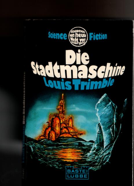 Die Stadtmaschine, Science Fiction von Louis Trimble, TB, gut