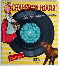 LIVRE-DISQUE 33 TOURS, LE PETIT CHAPERON ROUGE No.3220A, GRAVÉ SUR LA COUVERTURE