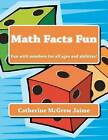 Math Facts Fun: Fun with Numbers for All Ages and Abilities! by Mrs Catherine McGrew Jaime (Paperback / softback, 2011)
