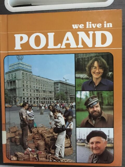Living Here: We Live in Poland by Tim Sharman and Ewa Donica (1985, Hardcover)