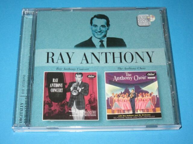 Ray Anthony / Ray Anthony Concert + The Anthony Choir (EU 2005, EMI) - CD