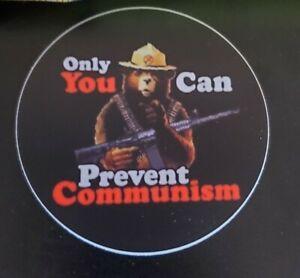 Anti Communism Socialism SUCKS Smokey Bear Political Sticker 3 inch round