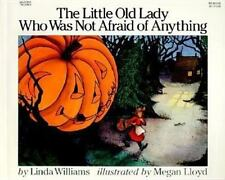 The Little Old Lady Who Was Not Afraid of Anything by Linda Williams (2002,...