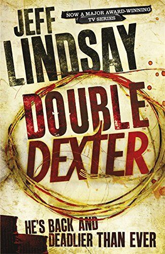 1 of 1 - Double Dexter: A Novel: 6 by Lindsay, Jeff 1409117871 The Cheap Fast Free Post