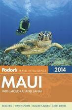 Fodor's Maui 2014: With Molokai and Lanai Full-color Travel Guide