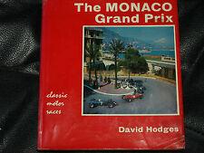 GP di Monaco Grand Prix David Hodges 1929 a 1964 Auto Union MERCEDES w25 Rosemeyer