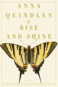 Rise-and-Shine-by-Anna-Quindlen-2006-Hardcover-FIRST-EDITION-amp-PRINTING-NEW