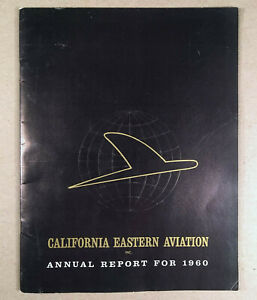 1960 Annual Report California Eastern Aviation Inc Later Dynalectron Dyncorp Ebay